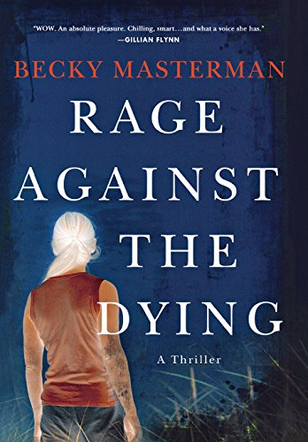 Image of Rage Against the Dying: A Thriller (Brigid Quinn Series)