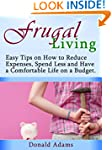 Frugal Living: Easy Tips on How to Re...