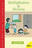 Mathematics Quiz For Kids: Multiplication and Division
