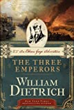 The Three Emperors: An Ethan Gage Adventure (Ethan Gage Adventures)