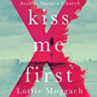Kiss Me First Audiobook by Lottie Moggach Narrated by Imogen Church