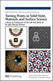 img - for Turning Points in Solid-State, Materials and Surface Science: A Book in Celebration of the Life and Work of Sir John Meurig Thomas (Professional Reference) book / textbook / text book