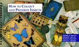 img - for How to Collect and Preserve Insects (Illinois Natural History Survey, Special Publication 17) book / textbook / text book