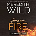 Into the Fire   Meredith Wild