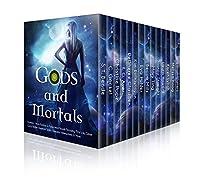 Gods And Mortals: Fourteen Free Urban Fantasy & Paranormal Novels Featuring Thor, Loki, Greek Gods, Native American Spirits, Vampires, Werewolves, & More by C. Gockel ebook deal