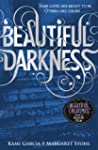 Beautiful Darkness (Book 2) (Beautifu...