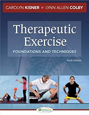 Therapeutic Exercise Foundations And Techniques from F.A. Davis Company