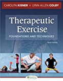 Therapeutic Exercise Foundations and Techniques (Therapeudic Exercise: Foundations and Techniques)