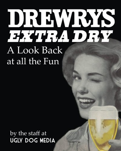 drewrys-extra-dry-a-look-back-at-all-the-fun-by-dan-blacharski-2014-04-26