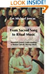 From Sacred Song to Ritual Music: Twe...