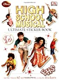 Ultimate Sticker Book: High School Musical (Ultimate Sticker Books)