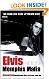 Elvis and the Memphis Mafia