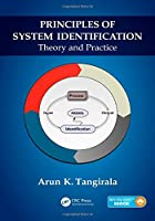 Principles of System Identification: Theory and Practice Front Cover