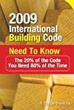 2009 International Building Code Need to Know: The 20% of the Code You Need 80% of the Time - 0071592571