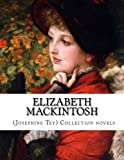 img - for Elizabeth Mackintosh (Josephine Tey) Collection novels book / textbook / text book
