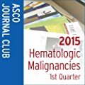2015 ASCO Journal Club: Hematologic Malignancies First Quarter