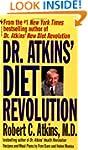Dr.Atkins' Diet Revolution: The High...