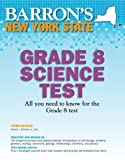 img - for Barron's New York State Grade 8 Science Test, 3rd Edition book / textbook / text book