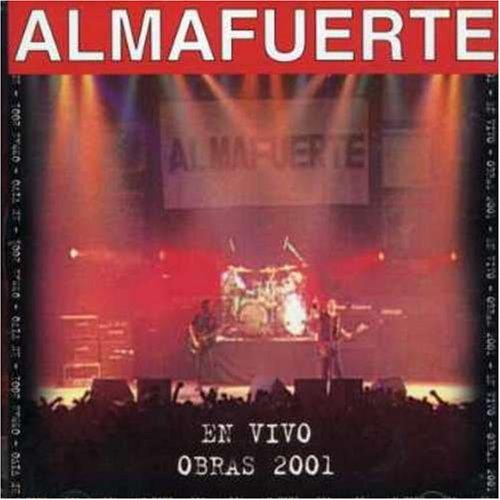 Almafuerte - En Vivo - Obras 2001 - Zortam Music