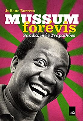Mussum Forevis: Samba, Me e Trapalhoes (Em Portugues do Brasil)