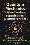 Quantum Mechanics 3: Wavefunctions, S...