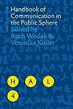 Handbook of Communication in the Public Sphere: 4 (Handbooks of Applied Linguistics [HAL])