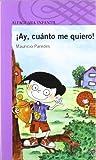 AY, CUANTO ME QUIERO (Infantil Morada 8 Años)