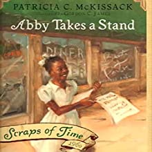 Abby Takes a Stand (       UNABRIDGED) by Patricia C. McKissack Narrated by Cassandra Morris