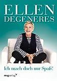 Dieses Buch passt hervorragend zu ihrer Bluse! (386882278X) by Ellen DeGeneres