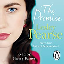 The Promise: Belle, Book 2 (       UNABRIDGED) by Lesley Pearse Narrated by Sherry Baines