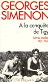 A la conquête de Tigy (French Edition) (2260008232) by Simenon, Georges