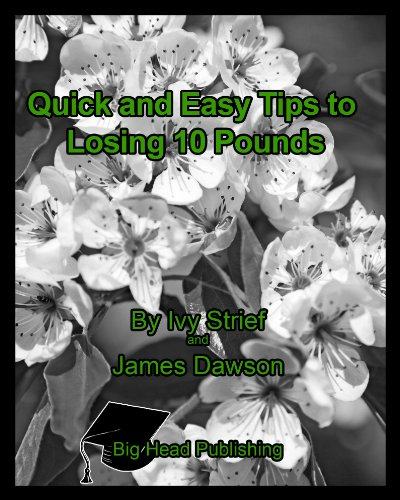 Quick and Easy Tips to Losing 10 Pounds