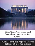 img - for Situation Awareness and Workload Measures for Safor book / textbook / text book