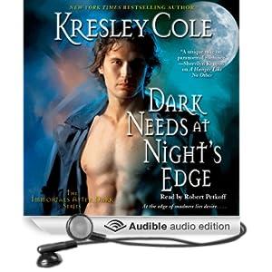Dark Needs at Night's Edge: Immortals After Dark, Book 5 (Unabridged)