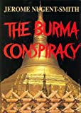 img - for The Burma Conspiracy book / textbook / text book