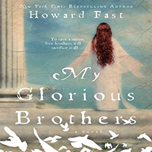 My Glorious Brothers Audiobook
