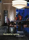 img - for Residential Lighting: A Practical Guide book / textbook / text book