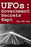UFOs: Government Secrets Kept