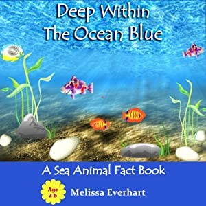 Deep Within the Ocean Blue Audiobook