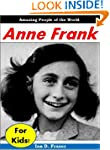 Biographies for Children: Anne Frank...