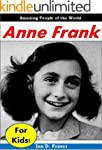 Anne Frank for Kids - Amazing People...