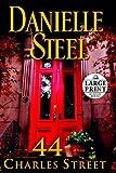 Danielle Steel 44 Charles Street (Random House Large Print)