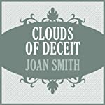 Clouds of Deceit | Joan Smith