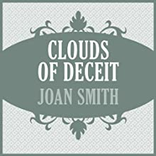 Clouds of Deceit (       UNABRIDGED) by Joan Smith Narrated by Mary Jane Wells