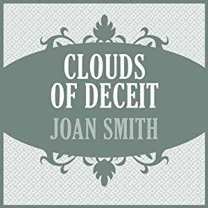 Clouds of Deceit | [Joan Smith]