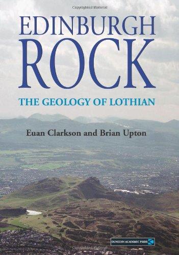 Edinburgh Rock: The Geology of Lothian