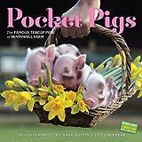 Pocket Pigs 2015 Calendar: The Famous Teacup Pigs of Pennywell Farm