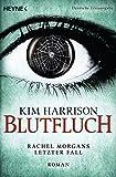 Blutfluch: Die Rachel-Morgan-Serie 13 - Roman (Rachel Morgan) (German Edition)