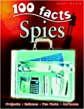 img - for Spies (100 Facts) book / textbook / text book