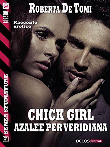 chick-girl-azalee-per-veridiana-senza-sfumature